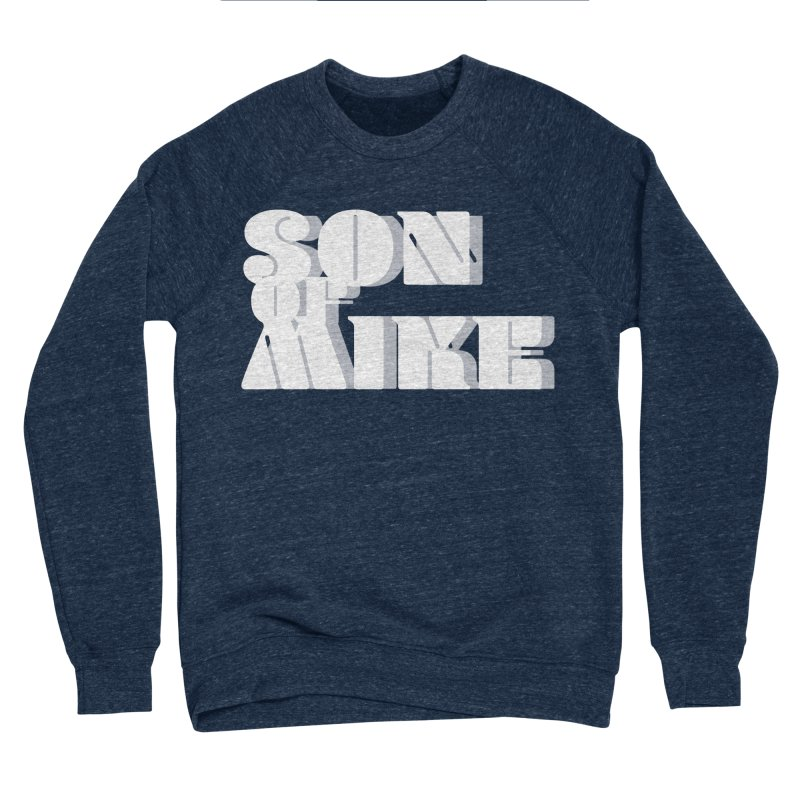 """Son of Mike """"Vintage"""" Men's Sponge Fleece Sweatshirt by Turkeylegsray's Artist Shop"""