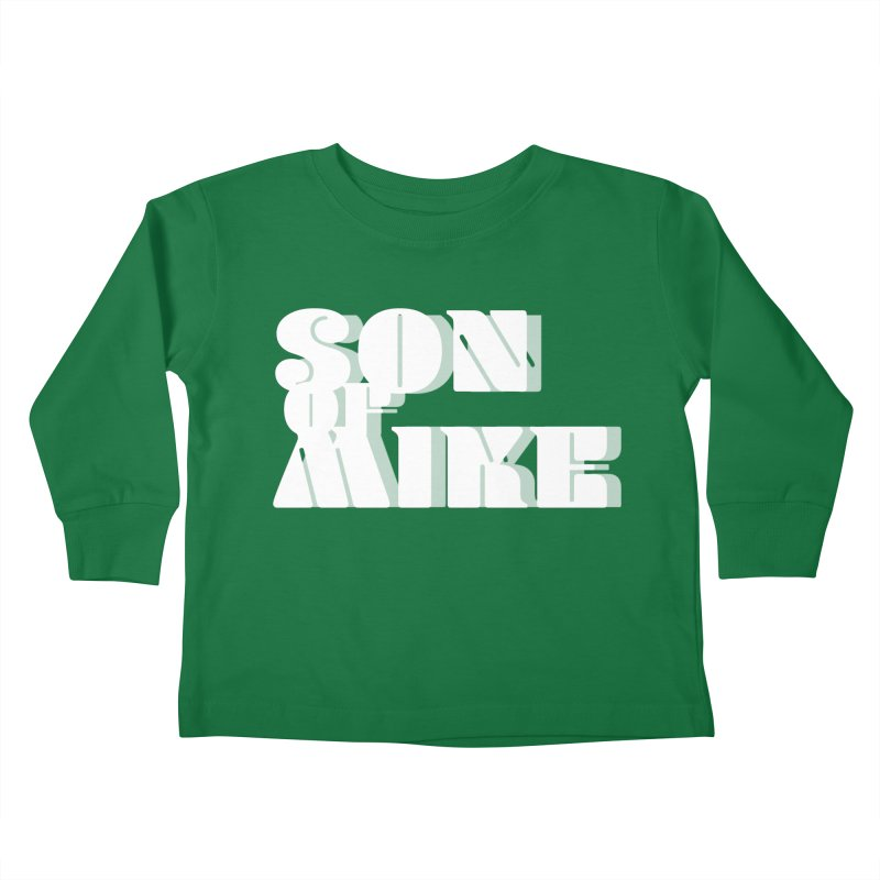 "Son of Mike ""Vintage"" Kids Toddler Longsleeve T-Shirt by Turkeylegsray's Artist Shop"