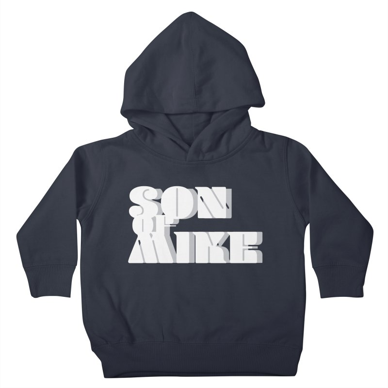 "Son of Mike ""Vintage"" Kids Toddler Pullover Hoody by Turkeylegsray's Artist Shop"