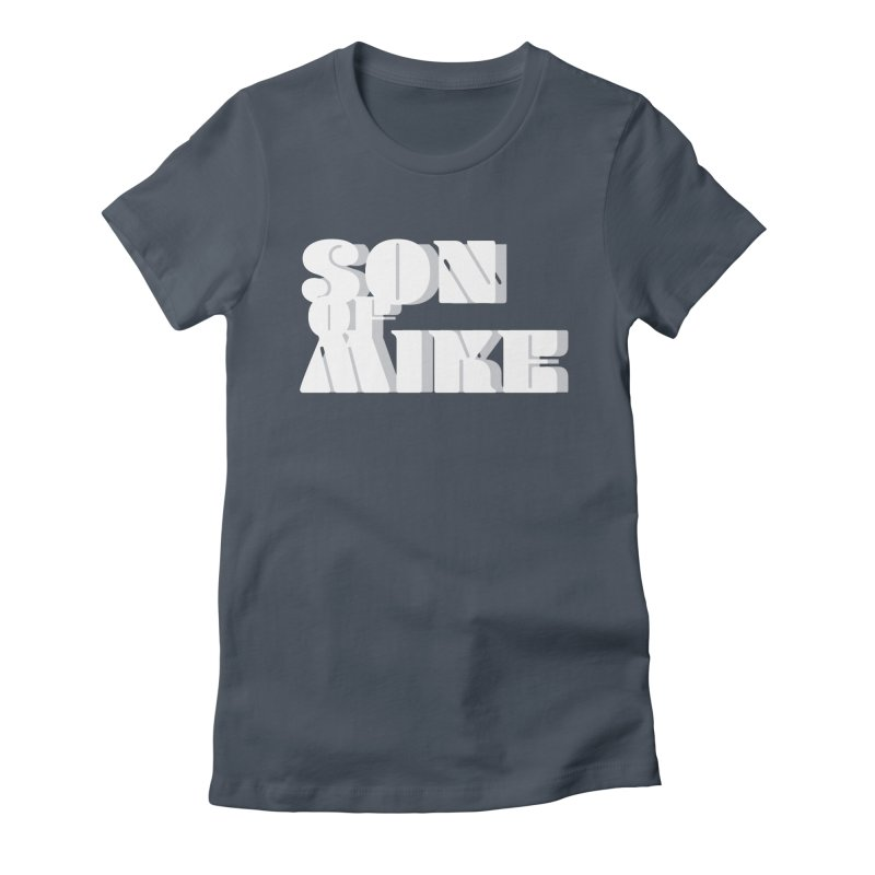 "Son of Mike ""Vintage"" Women's T-Shirt by Turkeylegsray's Artist Shop"