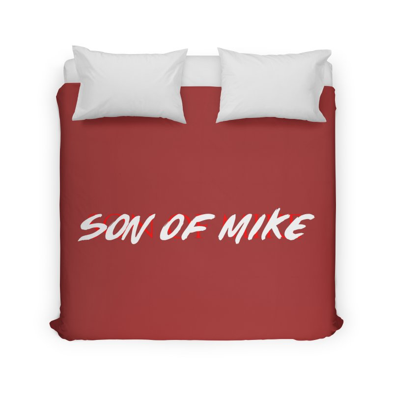Son of Mike Home Duvet by Turkeylegsray's Artist Shop