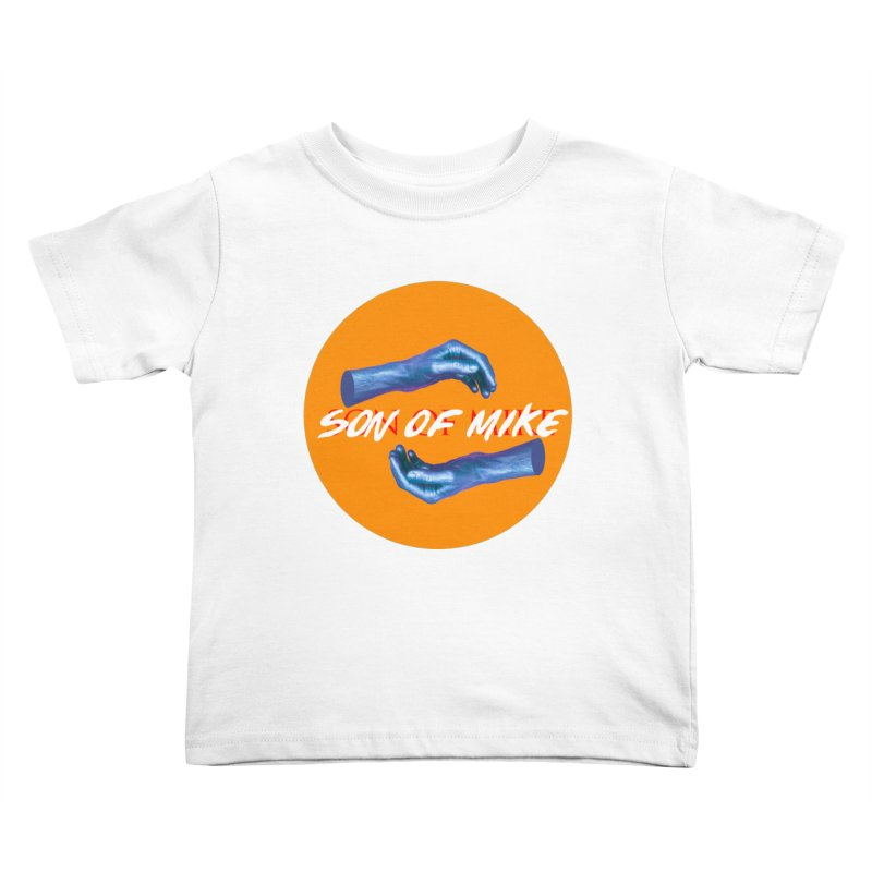 """Son of Mike """"Hands"""" Kids Toddler T-Shirt by Turkeylegsray's Artist Shop"""