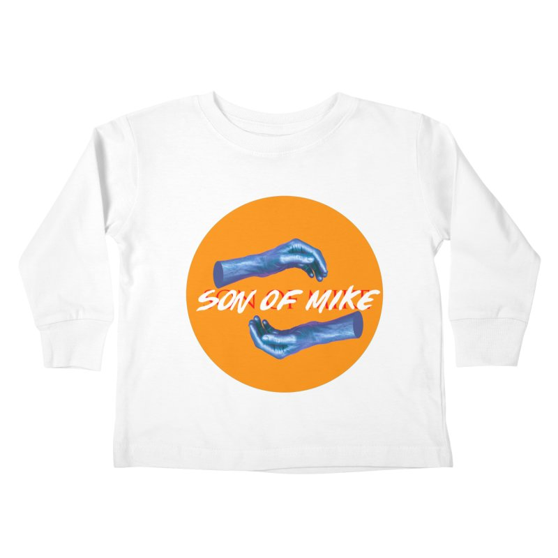 "Son of Mike ""Hands"" Kids Toddler Longsleeve T-Shirt by Turkeylegsray's Artist Shop"