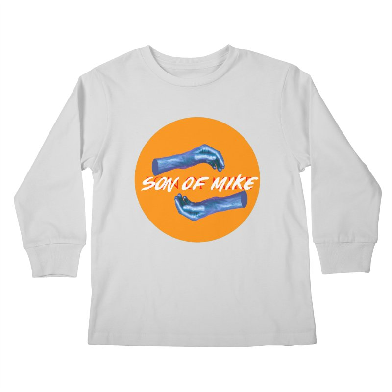 "Son of Mike ""Hands"" Kids Longsleeve T-Shirt by Turkeylegsray's Artist Shop"