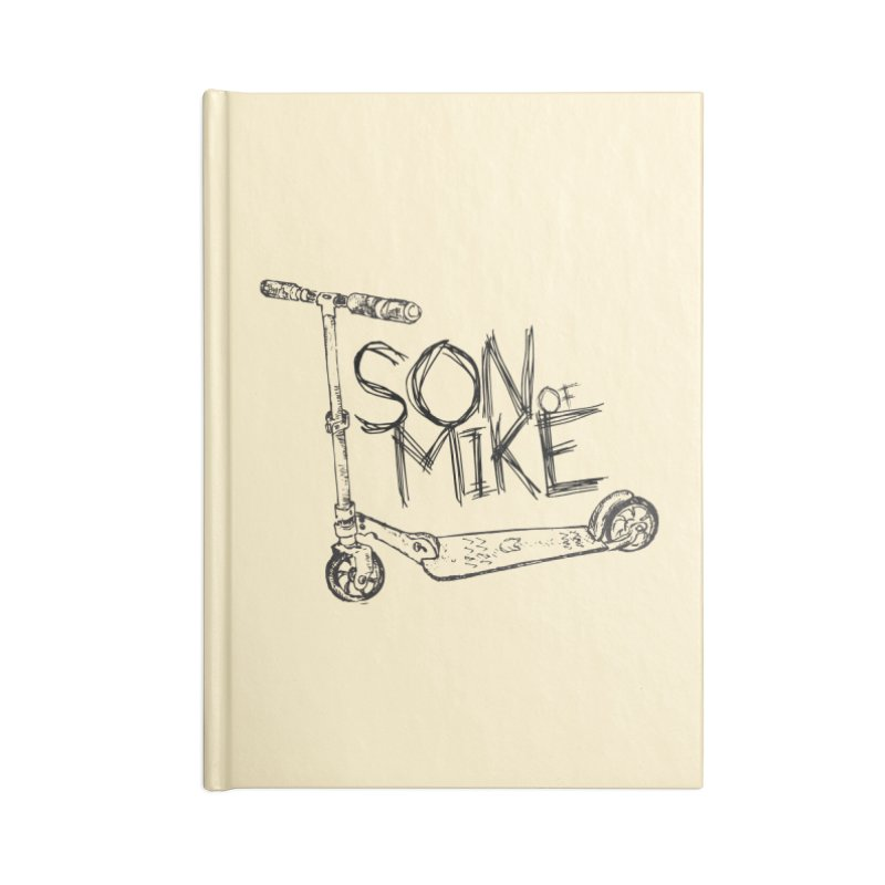 "Son of Mike ""Scooter"" Accessories Lined Journal Notebook by Turkeylegsray's Artist Shop"