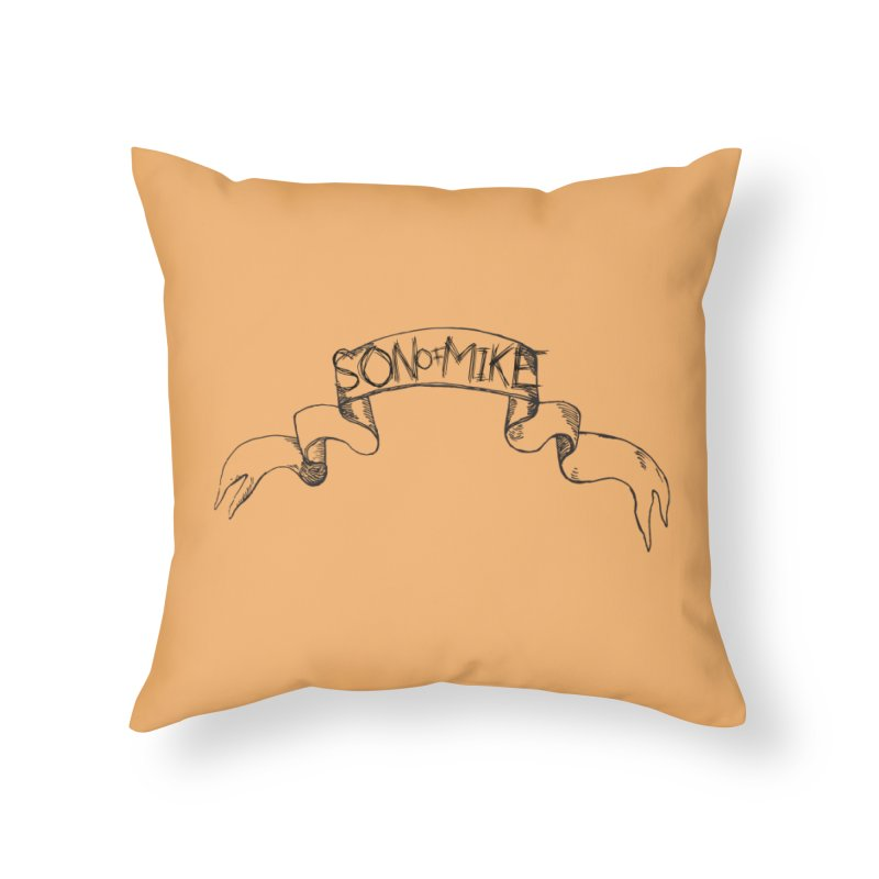 "Son of Mike ""Banner"" Home Throw Pillow by Turkeylegsray's Artist Shop"