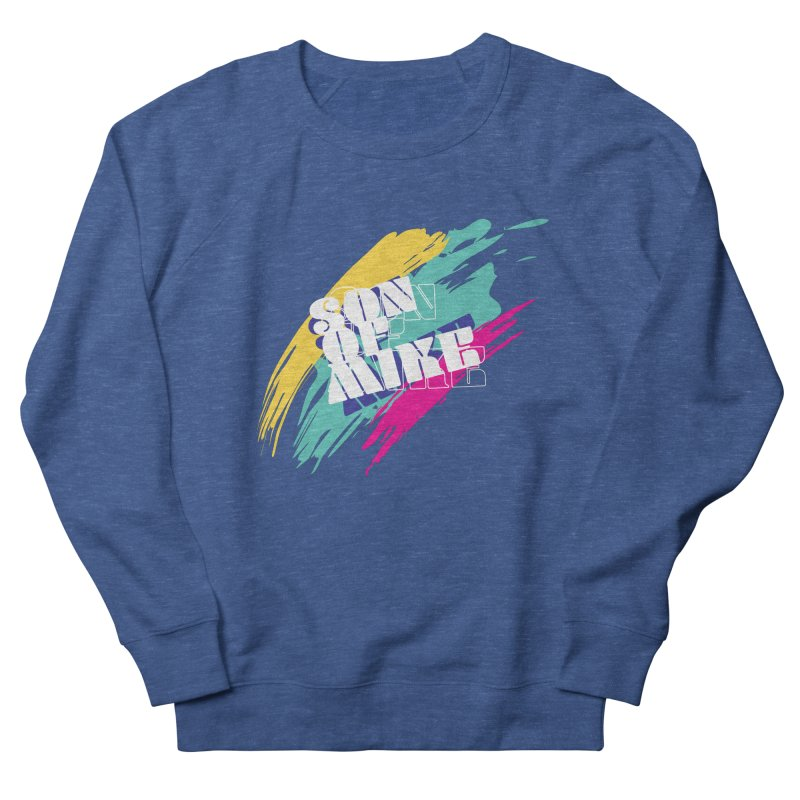 "Son of Mike ""Paint"" Women's French Terry Sweatshirt by Turkeylegsray's Artist Shop"