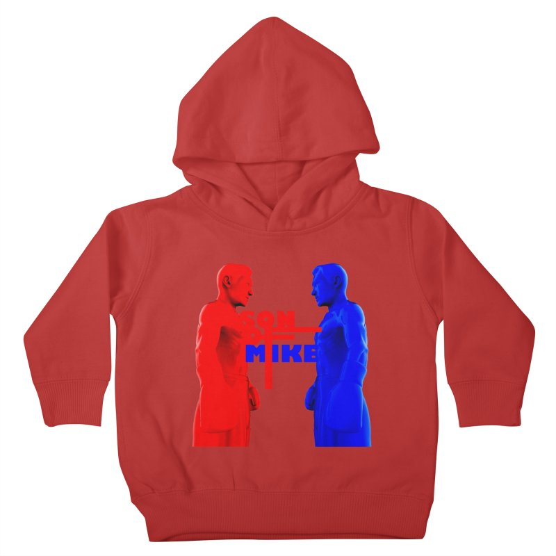 """SON OF MIKE """"Boxers"""" Kids Toddler Pullover Hoody by Turkeylegsray's Artist Shop"""