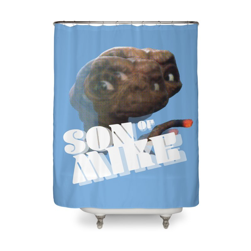 """Son of Mike """"ET"""" Home Shower Curtain by Turkeylegsray's Artist Shop"""