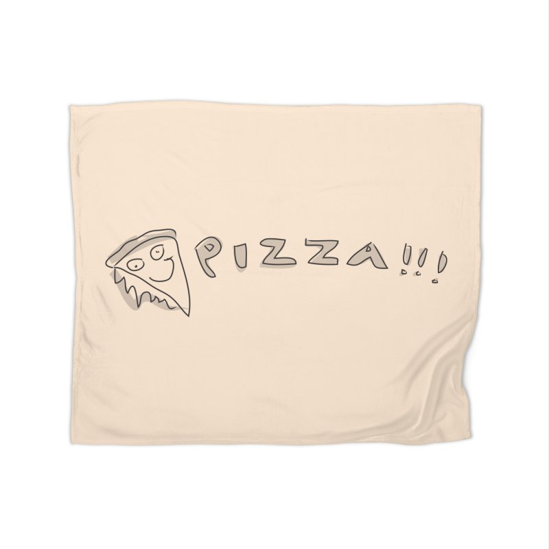 PIZZA!!! Home Fleece Blanket Blanket by Turkeylegsray's Artist Shop