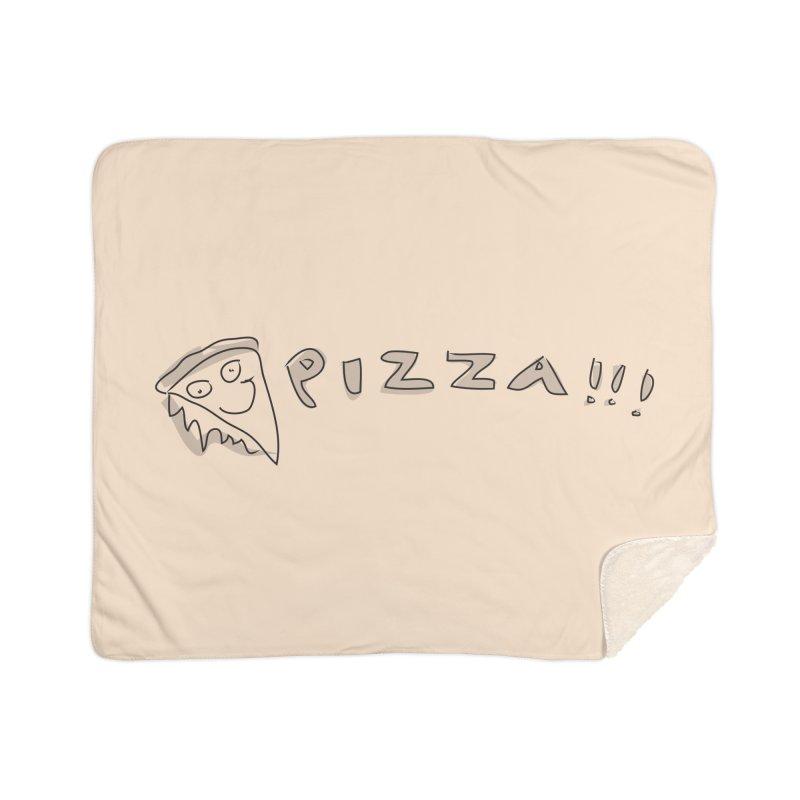 PIZZA!!! Home Sherpa Blanket Blanket by Turkeylegsray's Artist Shop