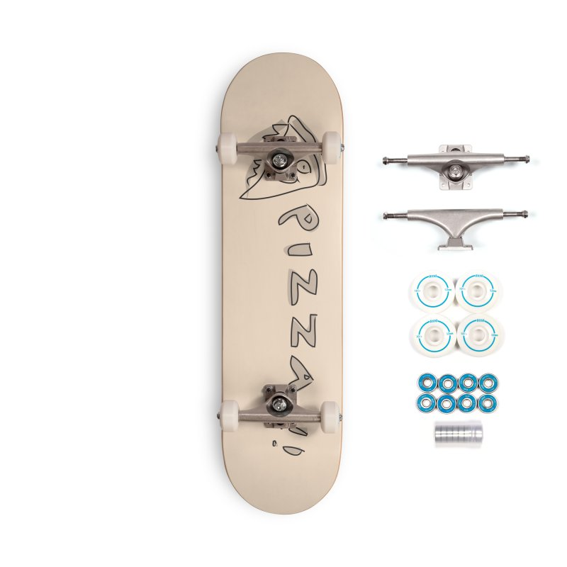 PIZZA!!! Accessories Complete - Basic Skateboard by Turkeylegsray's Artist Shop