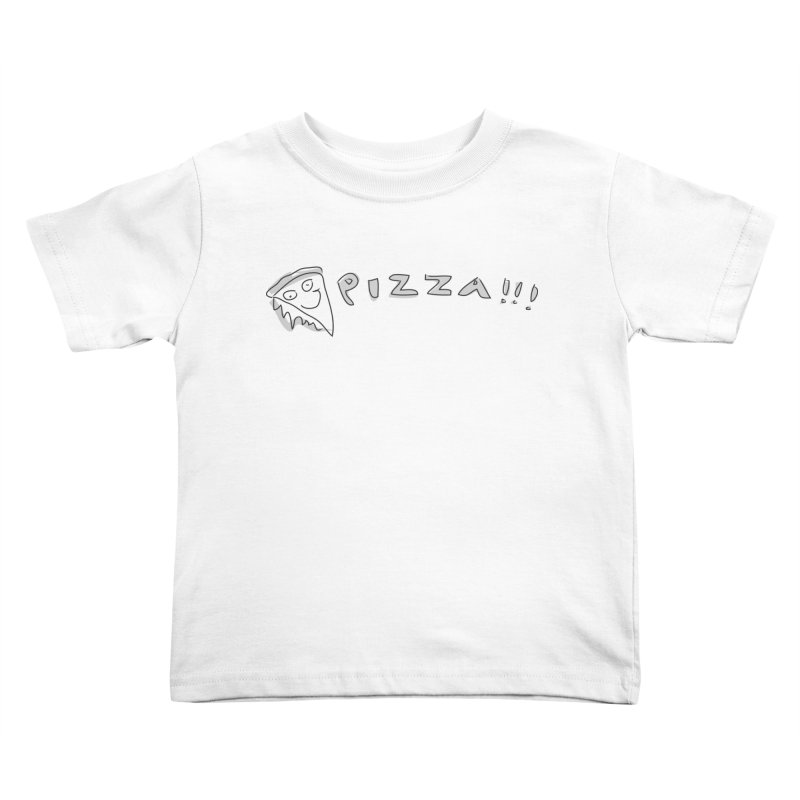 PIZZA!!! Kids Toddler T-Shirt by Turkeylegsray's Artist Shop