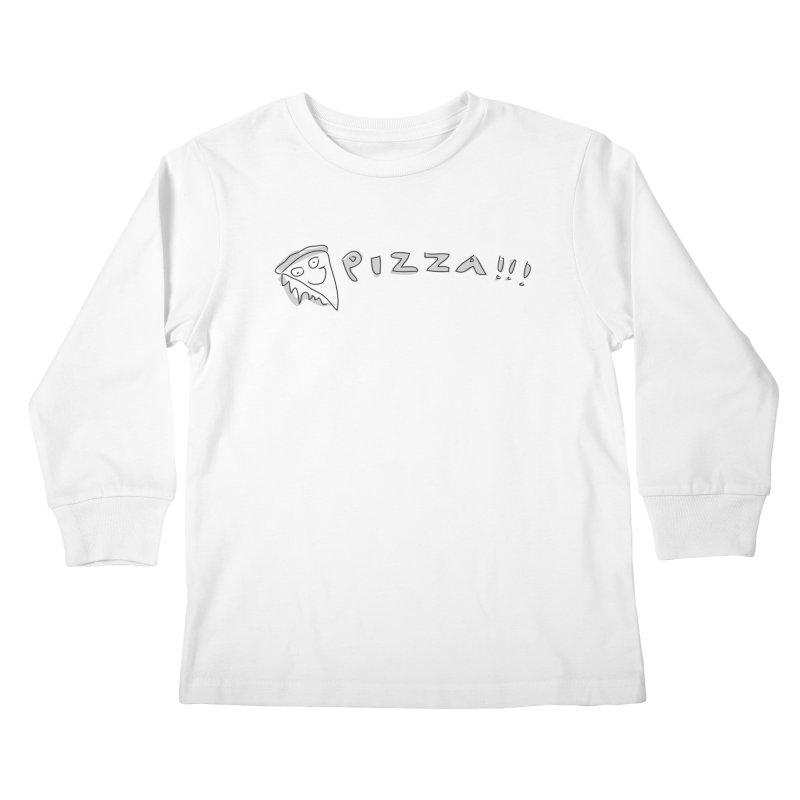 PIZZA!!! Kids Longsleeve T-Shirt by Turkeylegsray's Artist Shop