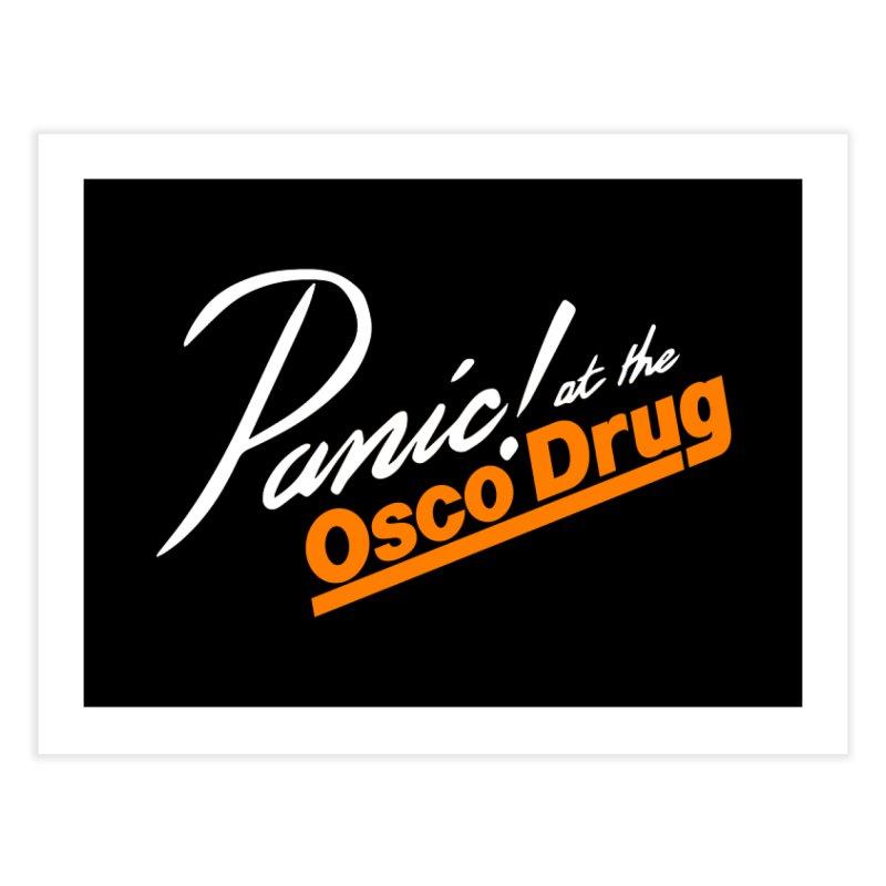 Panic! at the Osco Home Fine Art Print by Turkeylegsray's Artist Shop