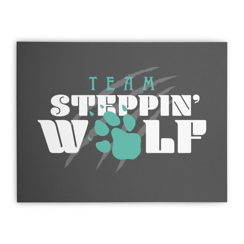 Steppin' Wolf Home Stretched Canvas by Turkeylegsray's Artist Shop