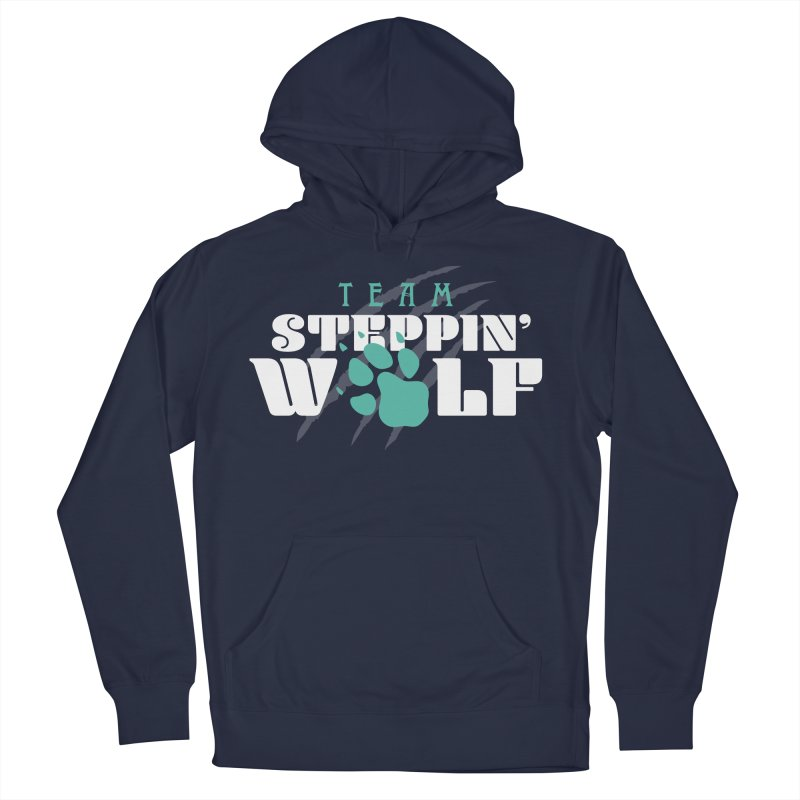 Steppin' Wolf Women's French Terry Pullover Hoody by Turkeylegsray's Artist Shop