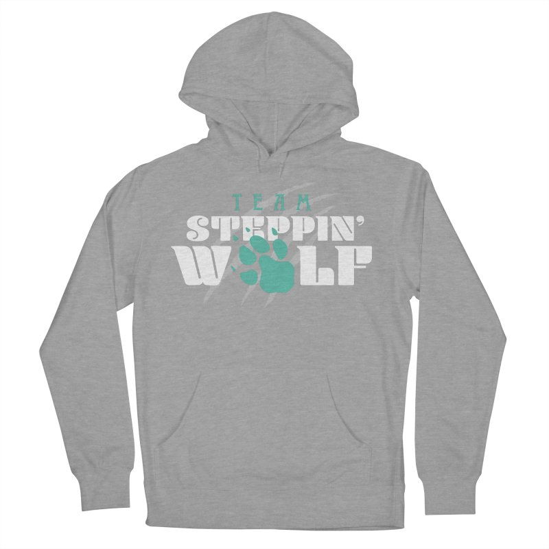 Steppin' Wolf Men's French Terry Pullover Hoody by Turkeylegsray's Artist Shop