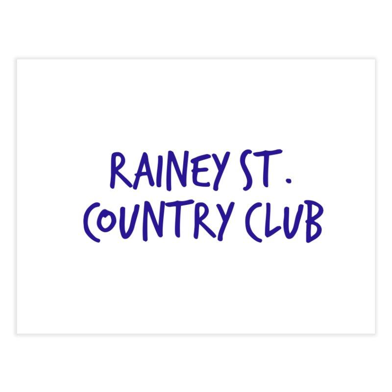 Rainey St. Country Club Home Fine Art Print by Turkeylegsray's Artist Shop