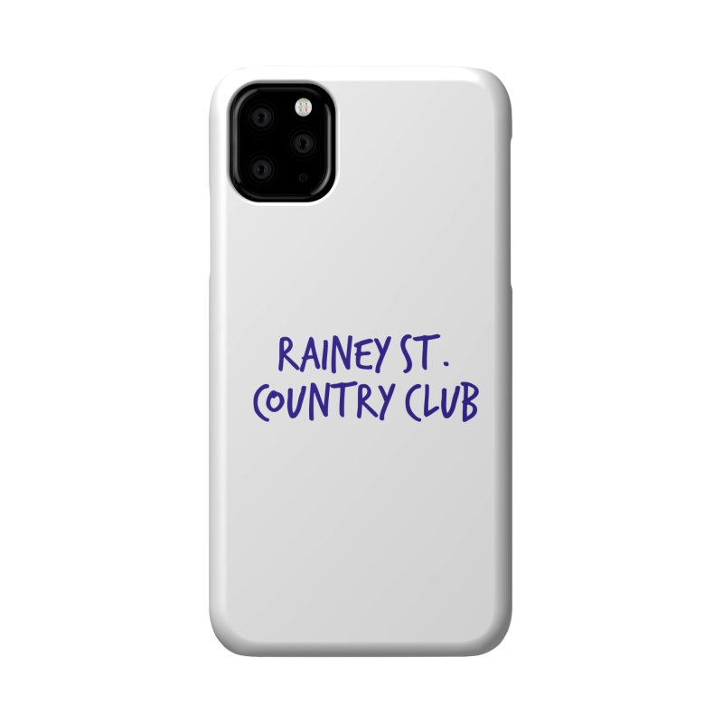 Rainey St. Country Club Accessories Phone Case by Turkeylegsray's Artist Shop