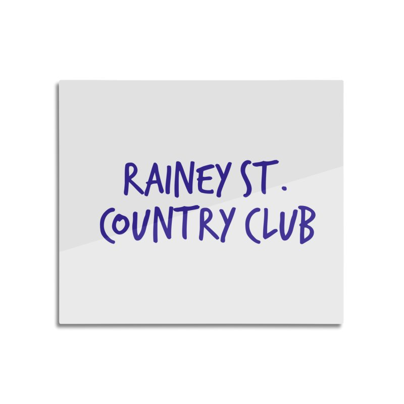 Rainey St. Country Club Home Mounted Aluminum Print by Turkeylegsray's Artist Shop