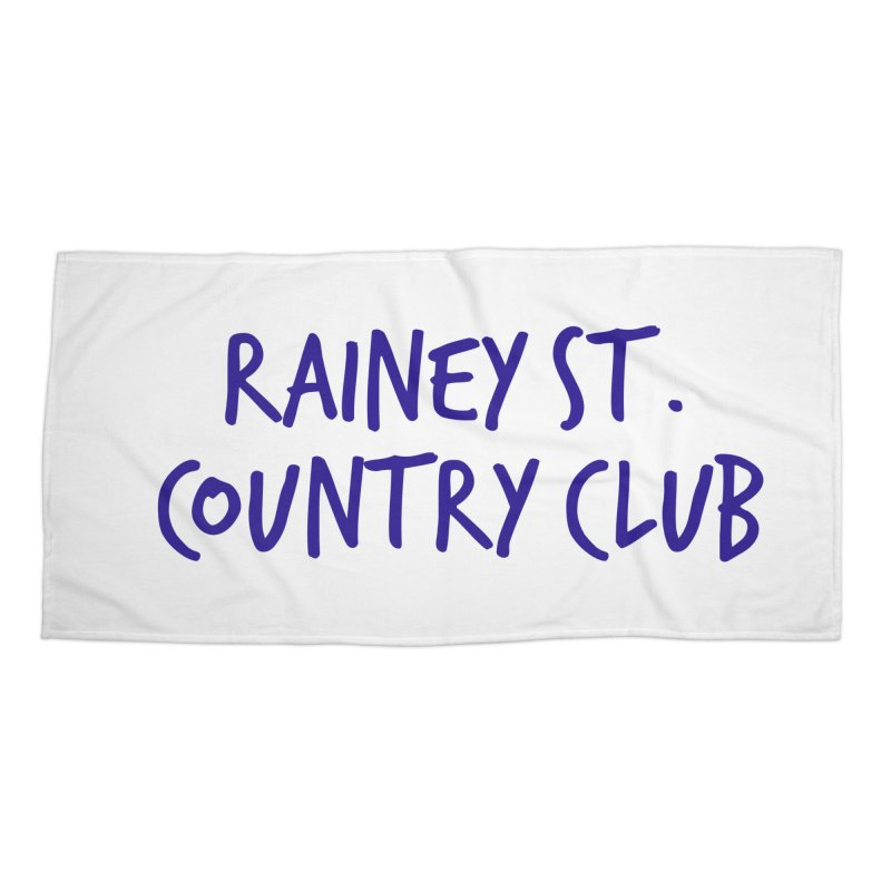Rainey St. Country Club Accessories Beach Towel by Turkeylegsray's Artist Shop