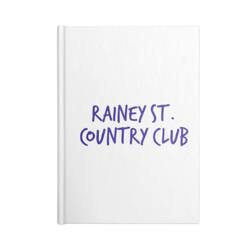 Rainey St. Country Club Accessories Lined Journal Notebook by Turkeylegsray's Artist Shop