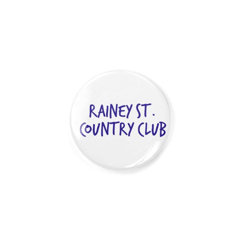 Rainey St. Country Club Accessories Button by Turkeylegsray's Artist Shop