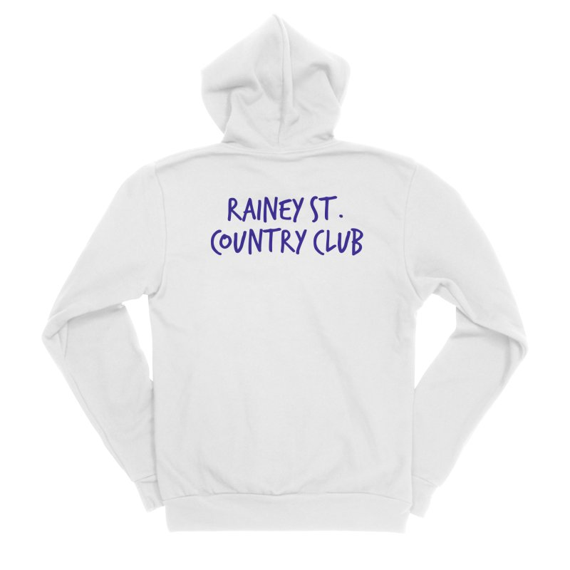 Rainey St. Country Club Women's Sponge Fleece Zip-Up Hoody by Turkeylegsray's Artist Shop