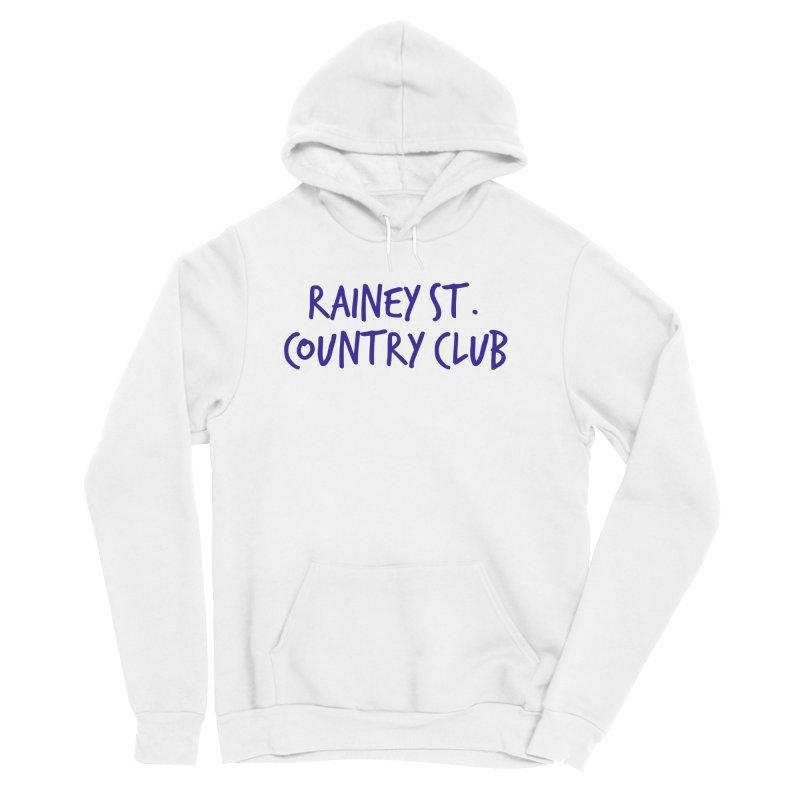 Rainey St. Country Club Women's Sponge Fleece Pullover Hoody by Turkeylegsray's Artist Shop