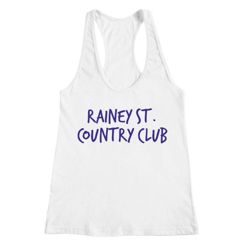 Rainey St. Country Club Women's Racerback Tank by Turkeylegsray's Artist Shop