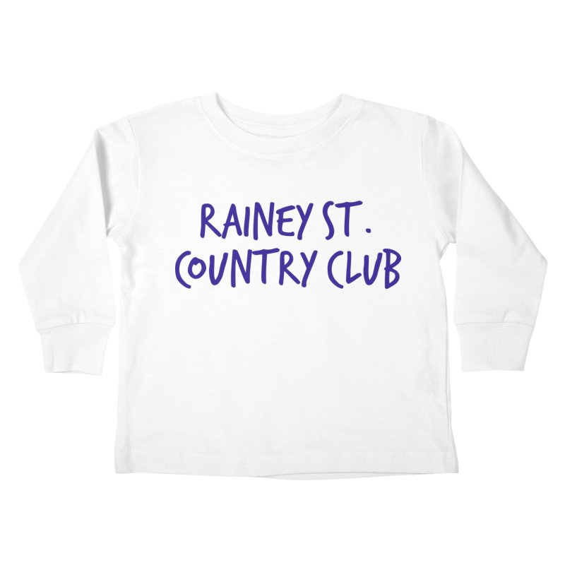 Rainey St. Country Club Kids Toddler Longsleeve T-Shirt by Turkeylegsray's Artist Shop