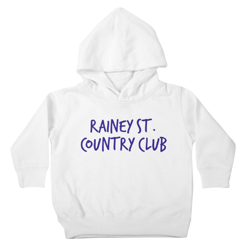 Rainey St. Country Club Kids Toddler Pullover Hoody by Turkeylegsray's Artist Shop