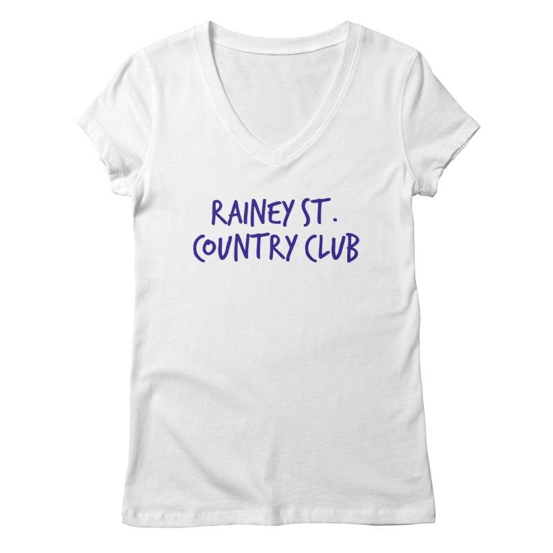 Rainey St. Country Club Women's Regular V-Neck by Turkeylegsray's Artist Shop