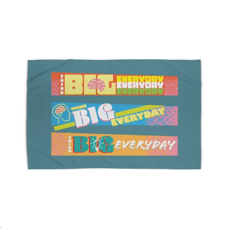 THINK BIG EVERYDAY! Home Rug by Turkeylegsray's Artist Shop