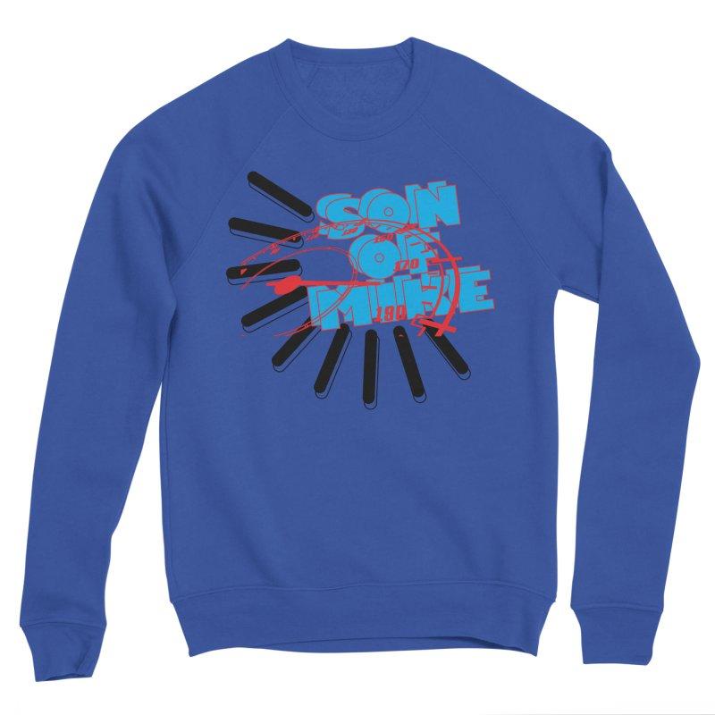 "Son of Mike ""Speed"" Men's Sweatshirt by Turkeylegsray's Artist Shop"