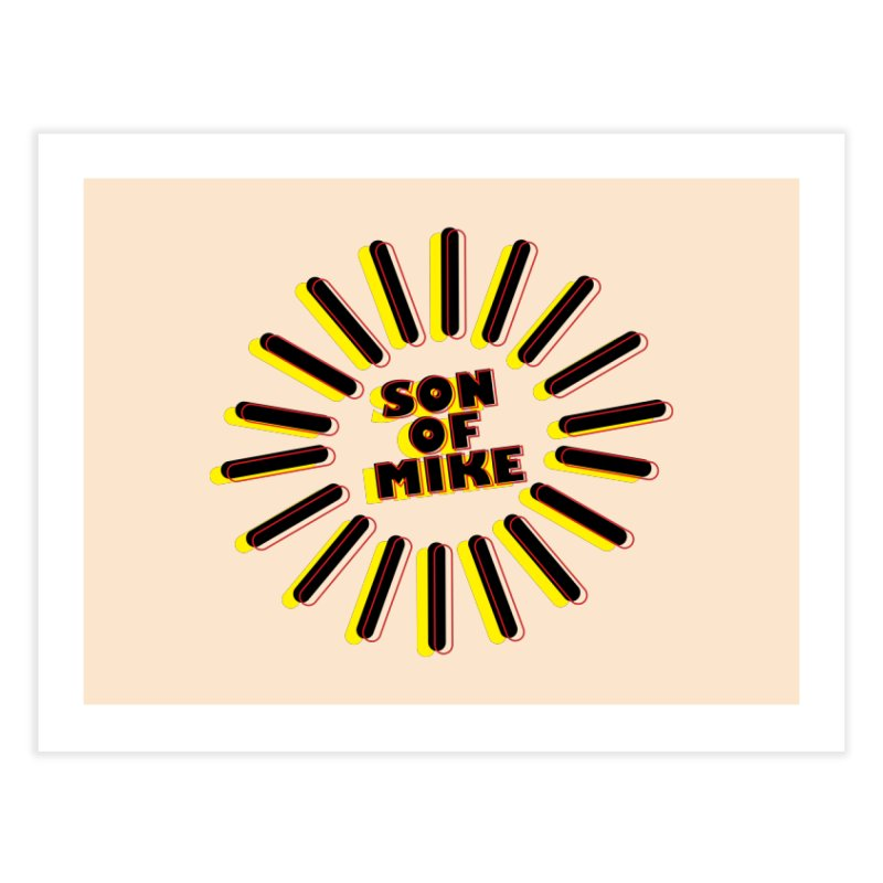 "Son of Mike ""Sun"" Home Fine Art Print by Turkeylegsray's Artist Shop"