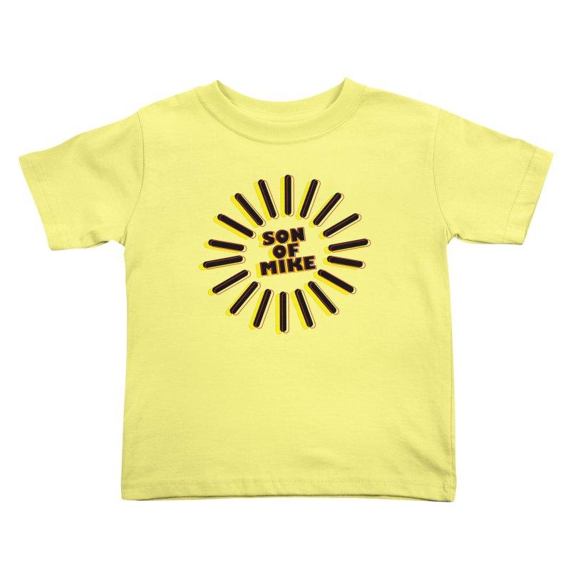 "Son of Mike ""Sun"" Kids Toddler T-Shirt by Turkeylegsray's Artist Shop"