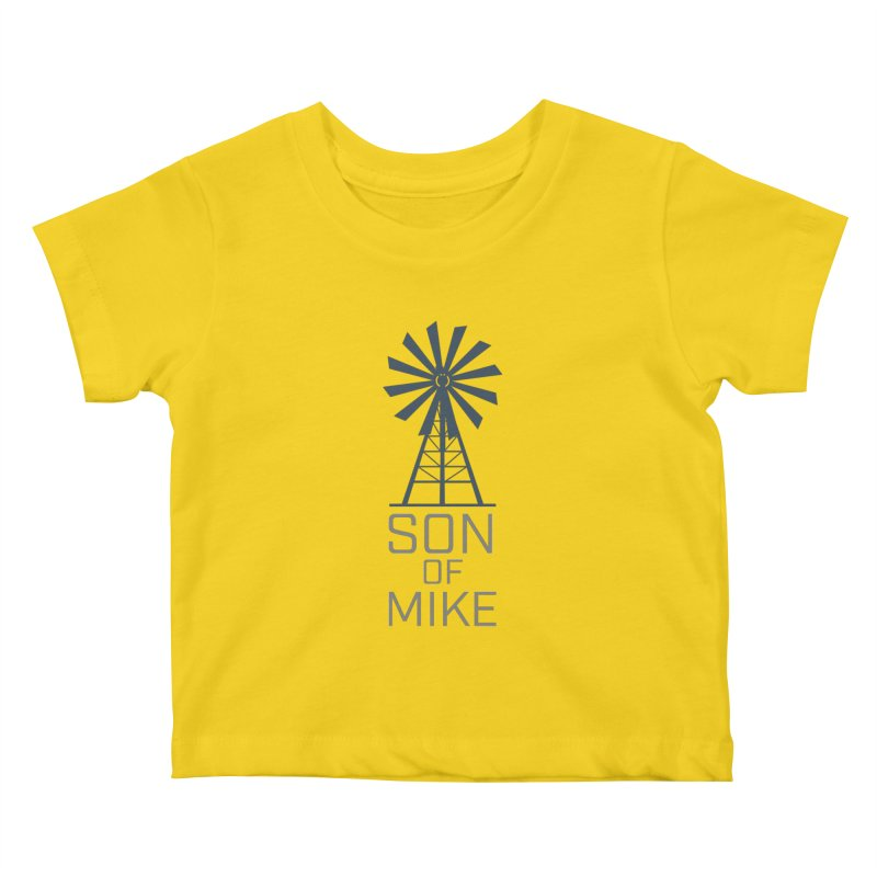 "Son of Mike ""Windmill"" Kids Baby T-Shirt by Turkeylegsray's Artist Shop"