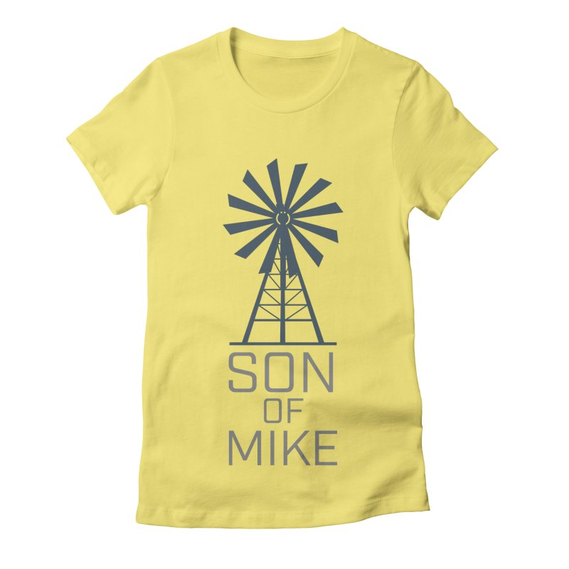 "Son of Mike ""Windmill"" Women's Fitted T-Shirt by Turkeylegsray's Artist Shop"
