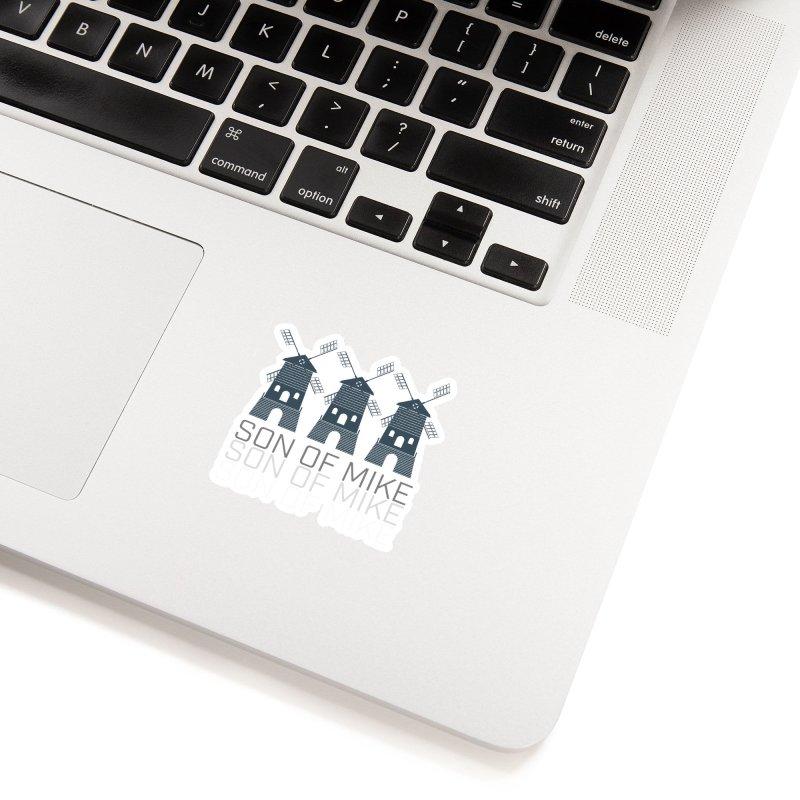"Son of Mike ""Windmill III"" Accessories Sticker by Turkeylegsray's Artist Shop"
