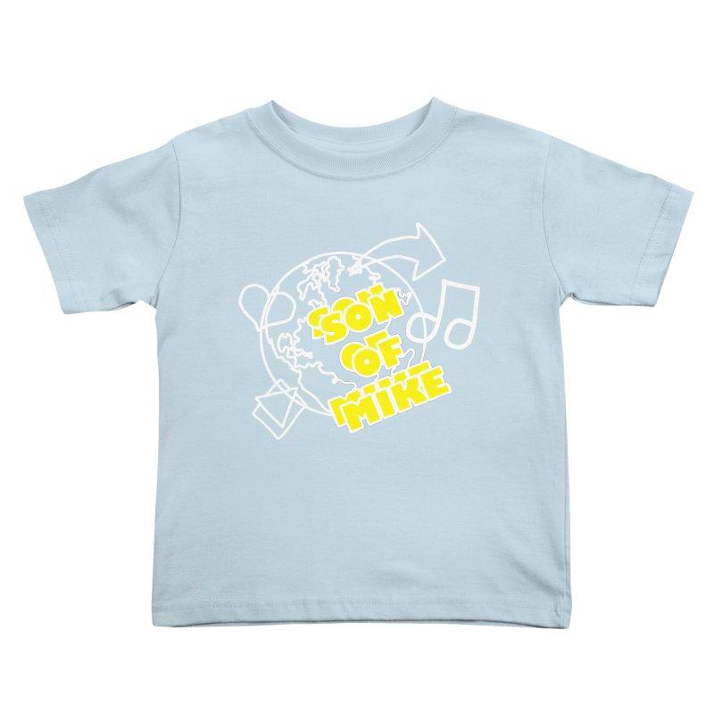 "Son of Mike ""World"" Kids Toddler T-Shirt by Turkeylegsray's Artist Shop"