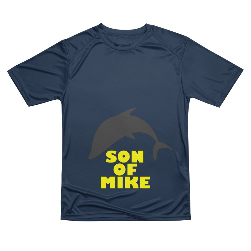 """Son of Mike """"Dolphin"""" Women's Performance Unisex T-Shirt by Turkeylegsray's Artist Shop"""