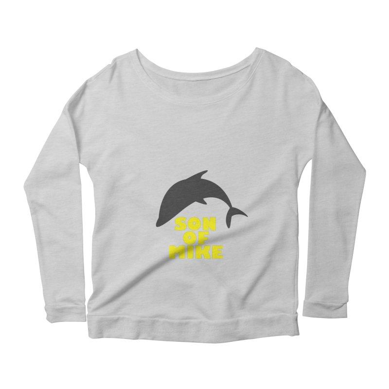 "Son of Mike ""Dolphin"" Women's Scoop Neck Longsleeve T-Shirt by Turkeylegsray's Artist Shop"