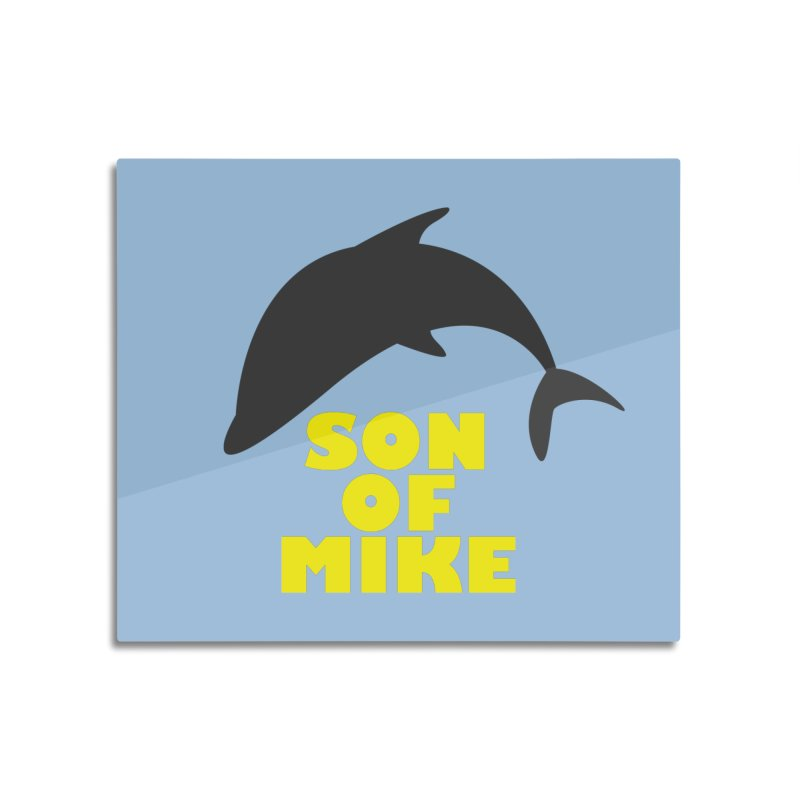 "Son of Mike ""Dolphin"" Home Mounted Acrylic Print by Turkeylegsray's Artist Shop"