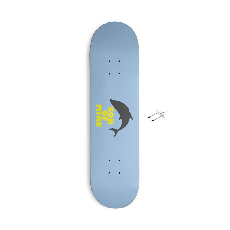 """Son of Mike """"Dolphin"""" Accessories With Hanging Hardware Skateboard by Turkeylegsray's Artist Shop"""