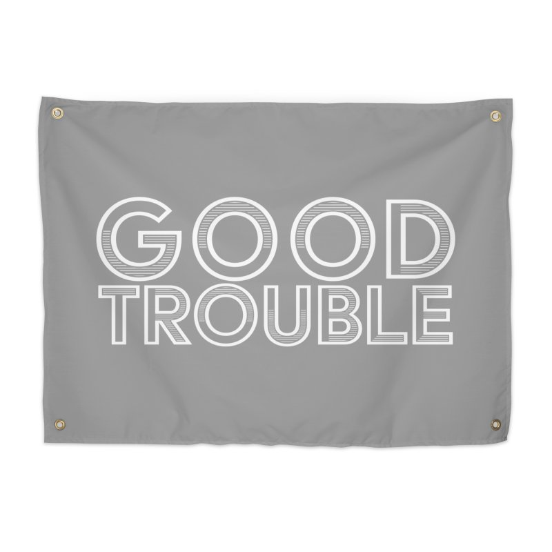 GOOD TROUBLE Home Tapestry by Turkeylegsray's Artist Shop