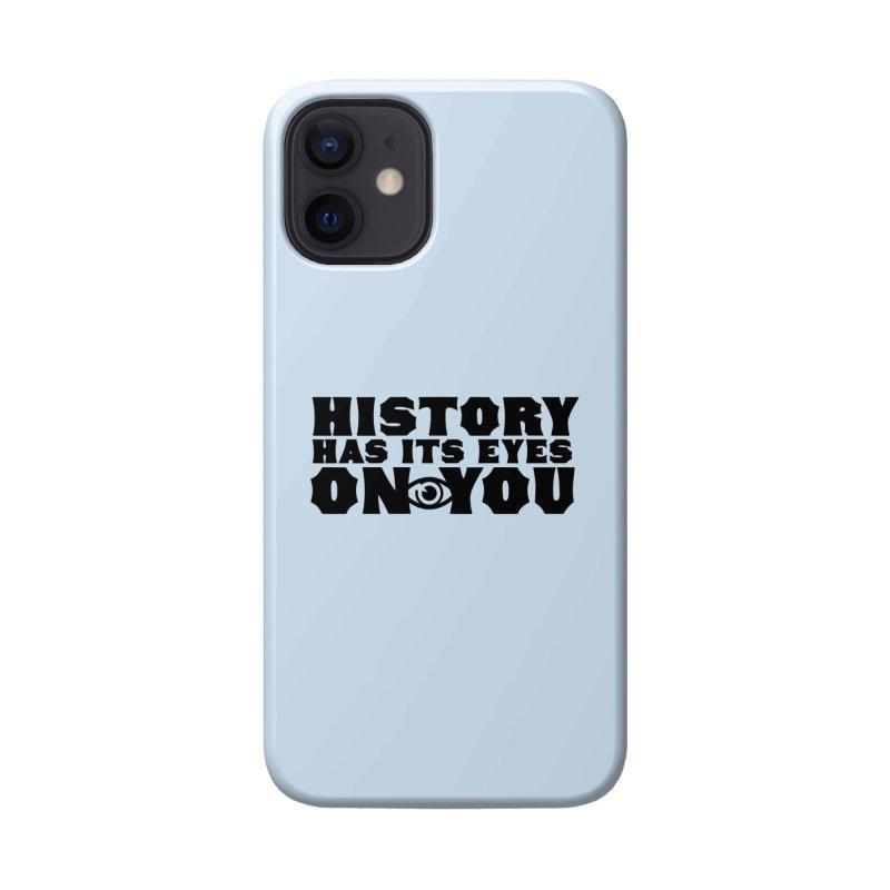 HISTORY Accessories Phone Case by Turkeylegsray's Artist Shop