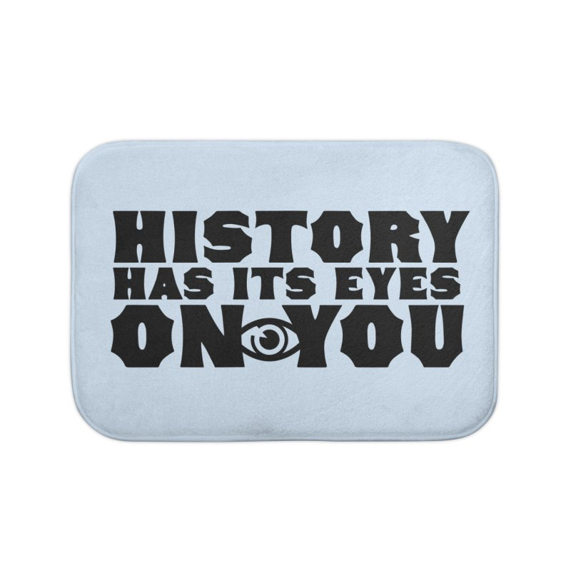HISTORY Home Bath Mat by Turkeylegsray's Artist Shop