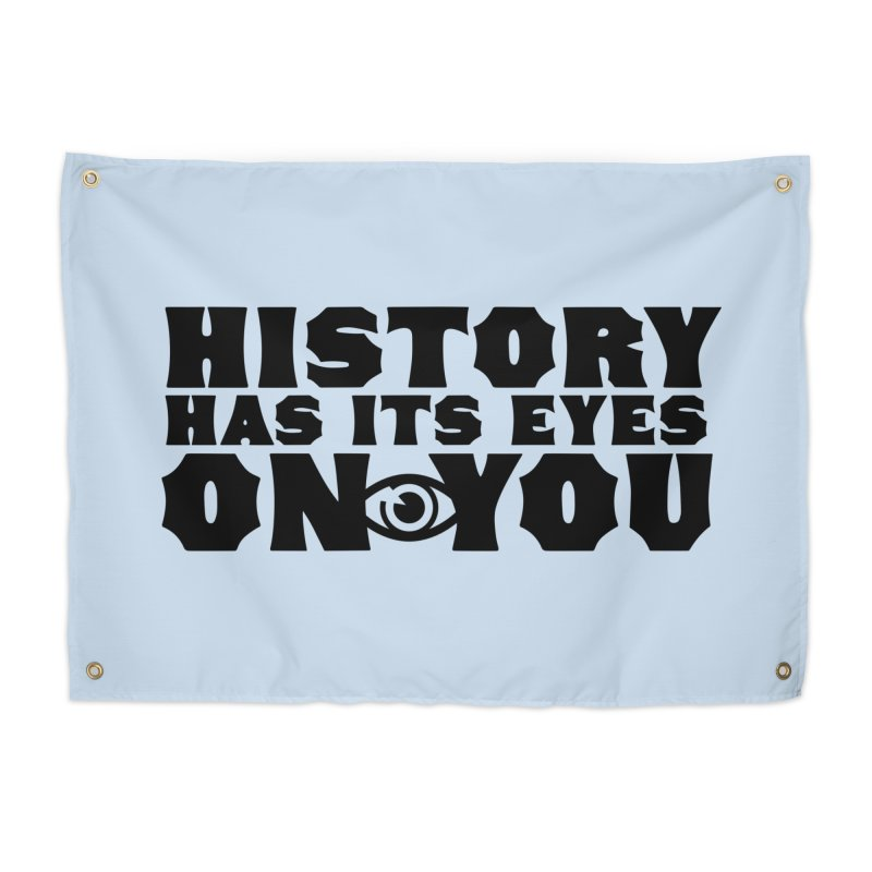 HISTORY Home Tapestry by Turkeylegsray's Artist Shop